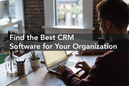 Best CRM Software for Large and Small Organizations