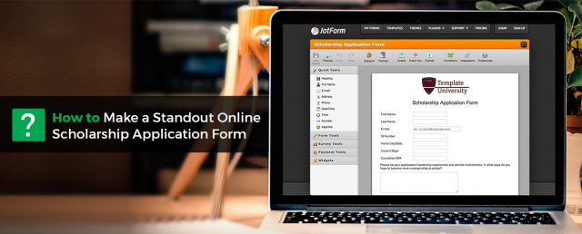 How To Make A Standout Online Scholarship Application Form The