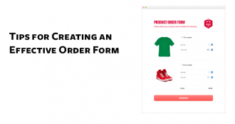 Tips for Creating an Effective Order Form
