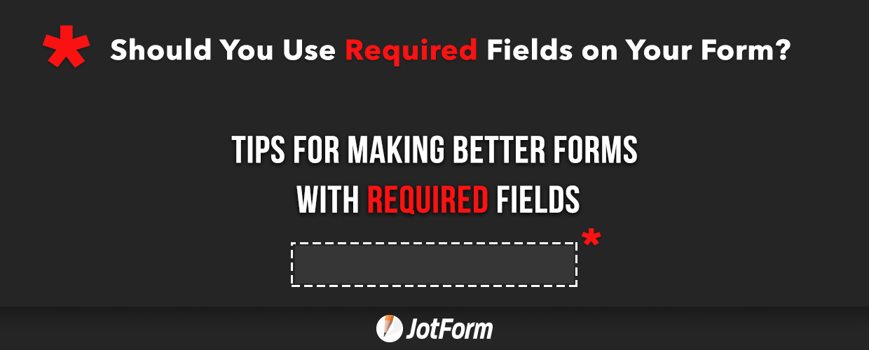 Should You Use Required Fields on Your Form?