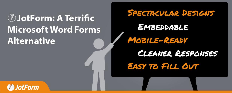 JotForm: A Terrific Microsoft Word Forms Alternative