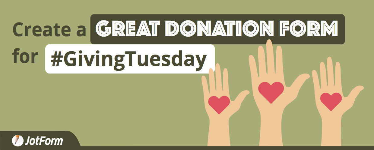 Create a Great Donation Form for #GivingTuesday