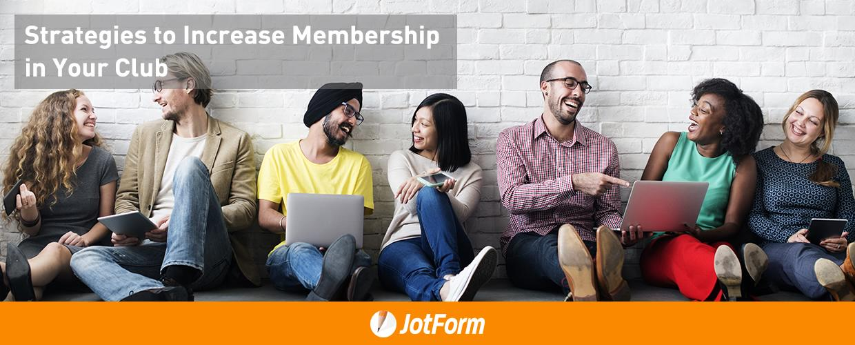 Strategies to Increase Membership in Your Club