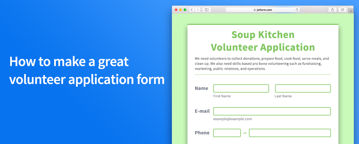 How To Make A Great Volunteer Application Form