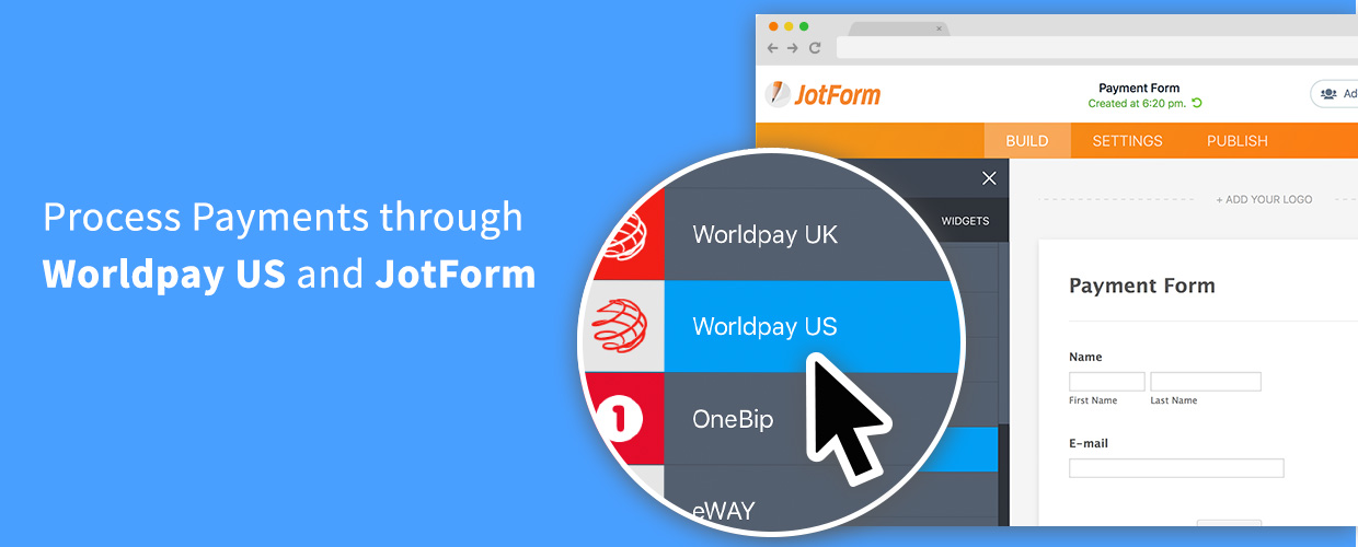 Process Payments through Worldpay US and JotForm