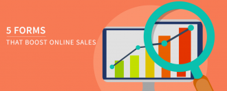 5 Forms that Boost Online Sales