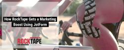 How RockTape Gets a Marketing Boost Using JotForm