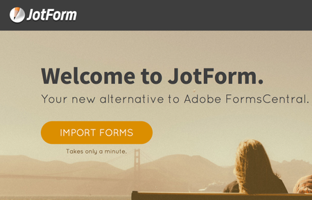 JotForm is Pleased to Welcome Adobe FormsCentral Users