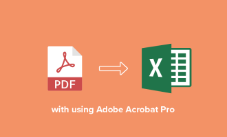 How to convert PDF to Excel using Adobe