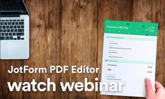 Watch our webinar: Automate your workflow with JotForm PDF Editor
