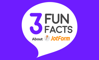 Get to know JotForm with 3 fun facts