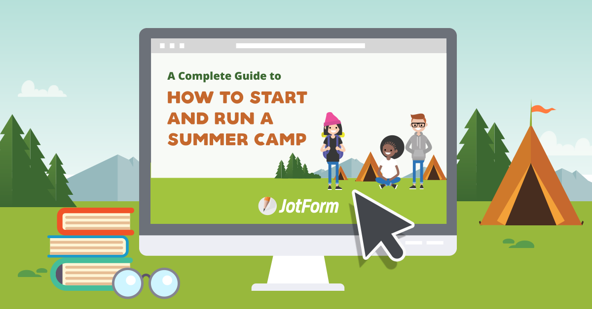 4b61a66fbdeb How to Start and Run a Summer Camp
