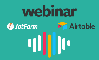 Webinar: How to use JotForm and Airtable to seamlessly manage data