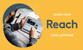 Reach delivers relevant content and audience growth with JotForm