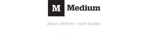 Visual: JotForm Medium Channel