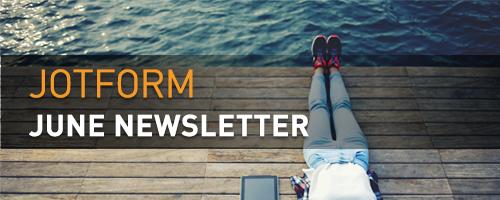 Visual: JotForm June Newsletter