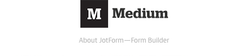 JotForm Medium Channel