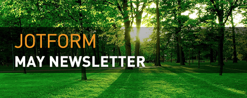JotForm May Newsletter